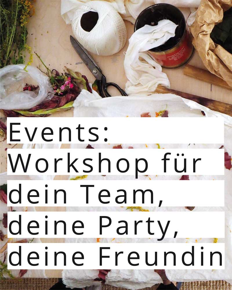 Events: Workshops für dein Team, deine Party, deine Freundin